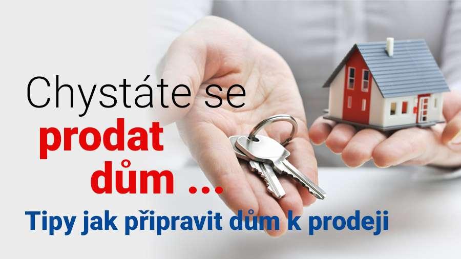 Chystáte se prodat dům?